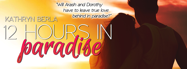 Blog Tour: 12 Hours in Paradise by Kathryn Berla