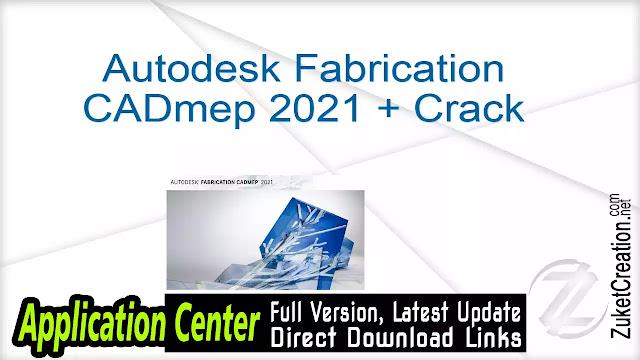 Autodesk Fabrication CADmep 2021 + Crack