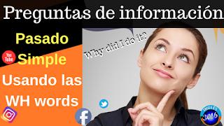 http://www.ingles3016.com/2018/08/preguntas-de-informacion-pasado-simple.html