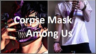 Corpse Mask Among Us || Cara Dapatkan Corpse Mask Among Us