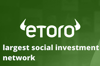 eToro - Currently the world's largest social investment network