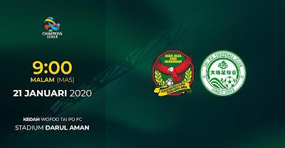 Live Streaming Kedah vs Tai Po FC 21.1.2020.