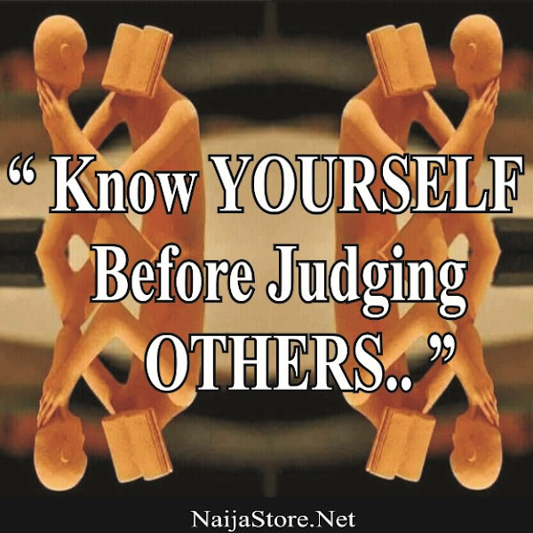 Quotes Know YOURSELF Before Judging OTHERS..