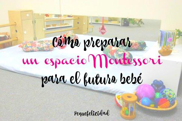 Pequefelicidad c mo preparar un espacio montessori para for Cuartos montessori para ninas
