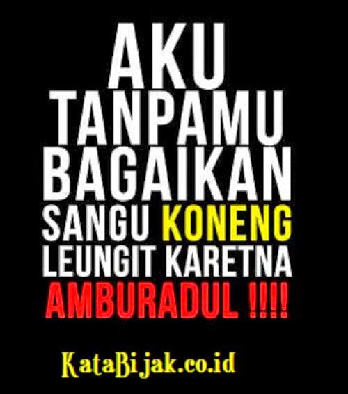Gambar DP BBM Lucu Bahasa Sunda Terbaru  Katakan dan