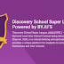 Discovery School Super League Powered by BYJU'S Season 4