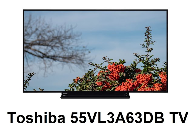 Toshiba 55VL3A63DB TV review