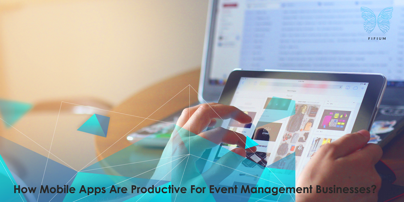 How Mobile Apps Are Productive For Event Management Businesses? 3