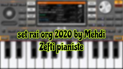 تحميل سيت راي جديد اورج set rai org 2020 by Mehdi Zefti pianiste