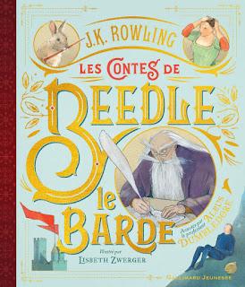 Les contes de Beedle le barde de J.K. Rowling et Lisbeth Zwerger