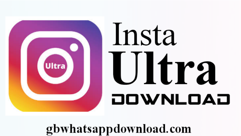 Instagram Ultra latest version 2.0 anti-ban app for android 2020.