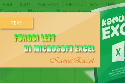 Rumus LEFT (Fungsi LEFT) di Microsoft Excel