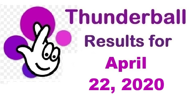 Thunderball Results for Wednesday, April 22, 2020