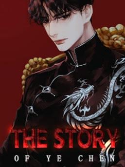 Novel The Story of Ye Chen Full Episode