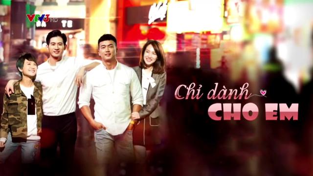 Chỉ Dành Cho Em Trọn Bộ Tập Cuối (Phim Đài Loan VTV3 Thuyết Minh)
