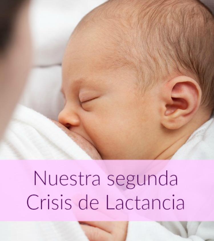 segunda crisis de lactancia