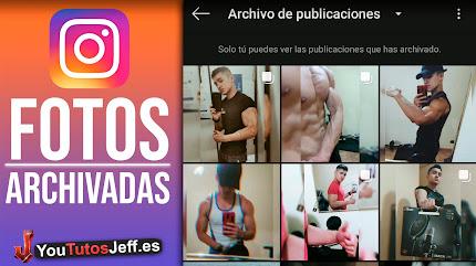 Como Ver las Fotos Archivadas Instagram 2020