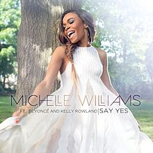 Michelle Williams - Say Yes