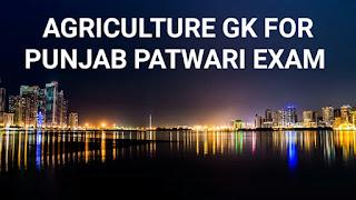 Agriculture Gk Punjab Patwari