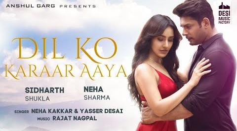 Dil Ko Karaar Aaya Lyrics- Neha Kakkar and Yaseer Desai   Neha Sharma   Sidharth Shukla