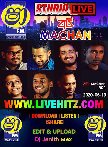 SHAA FM STUDIO LIVE WITH API MACHAN 2020-06-19