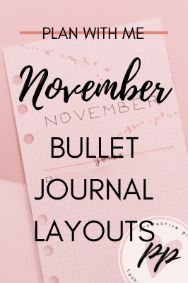 Plan With Me November Bullet Journal Layouts