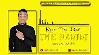 Audio | Rega The Best Melody- Uwe na Mimi | Download