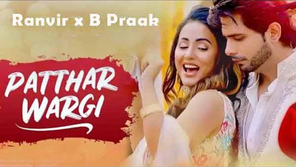 ranvir ft b praak patthar wargi lyrics