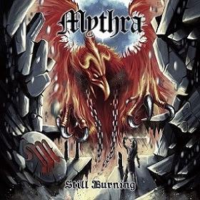"""Το τραγούδι """"Still Burning"""" από τον ομότιτλο δίσκο των Mythra"""