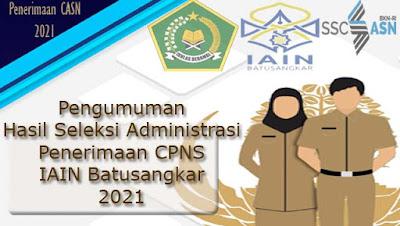 Pengumuman Hasil Seleksi Administrasi CPNS Tahun 2021