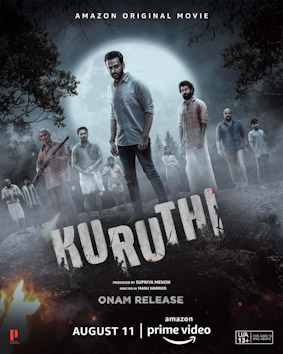 Kuruthi full cast and crew - Check here the Kuruthi Malayalam 2021 wiki, release date, wikipedia poster, trailer, Budget, Hit or Flop, Worldwide Box Office Collection.