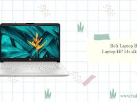 Beli Laptop Baru! Laptop HP 14s-dk1514AU Ryzen 3-3250U Harga 7 Jutaan
