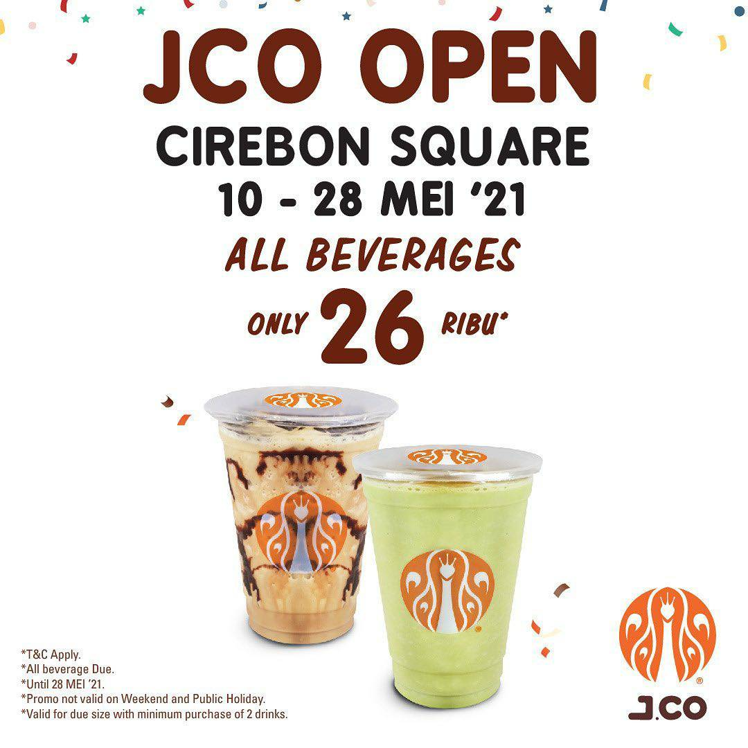 JCO CIREBON SQUARE Opening Promo All Beverages only 26K