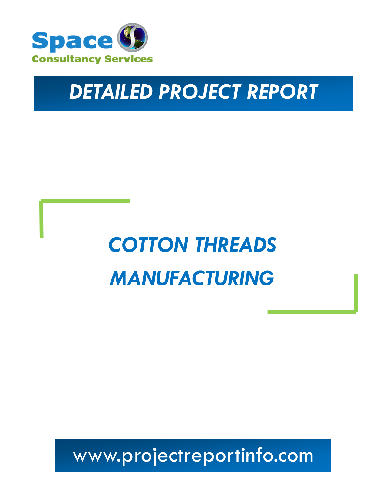 Project Report on Cotton Threads Manufacturing