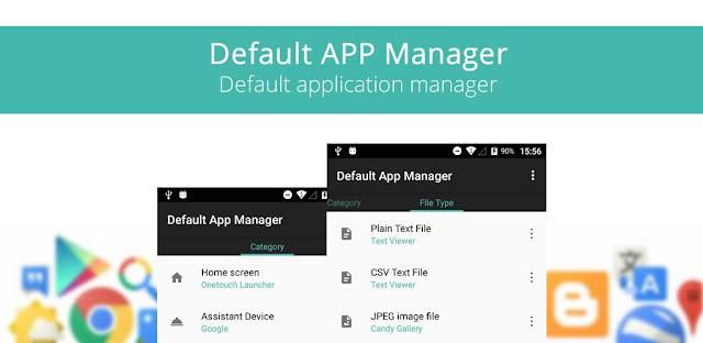 برنامج Default App Manager للأندرويد