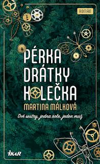 Román Pérka, drátky, kolečka od Martiny Málkové a nakladatelství Ikar.