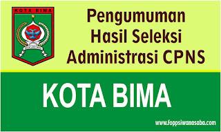 Pengumuman Hasil Seleksi Administrasi Kota Bima