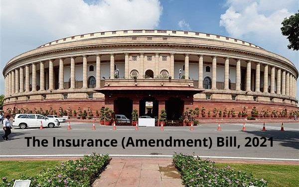 The Insurance (Amendment) Bill, 2021