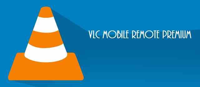 VLC Mobile Remote Premium- PC & Mac v2.2.7 APK indir