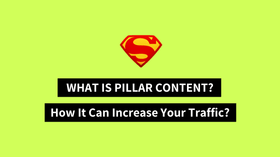 pillar-content, content-marketing, what-is-a-pillar-content