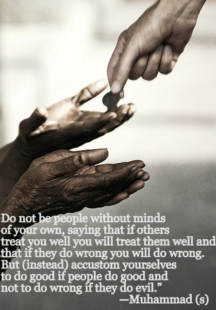 Do not be people without minds of your own - Hadith Quotes