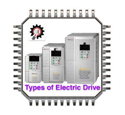 Types of Electical Drive