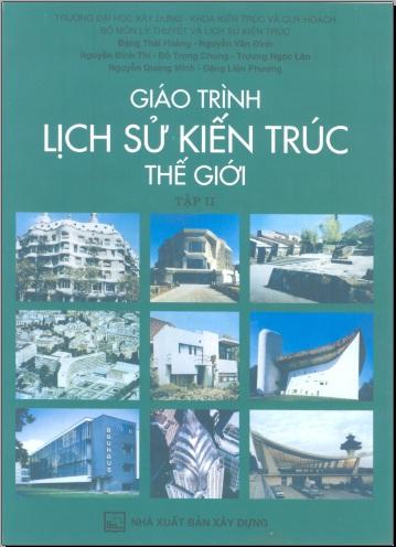 Giáo trình Lịch sử kiến trúc thế giới tập 2 (Download free)