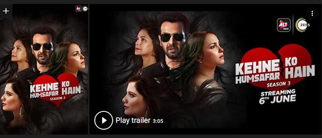 Play Kehne Ko Humsafar Hain (2018) Hindi Indian Web Series Trailer online for free