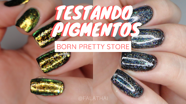 Testando pigmentos para as unhas da Born Pretty Store
