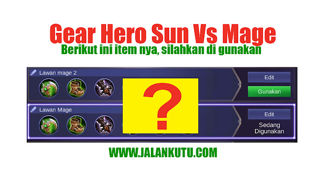 Gear Sun Mobile Legend Terkuat Anti Mage (rekomendasi)
