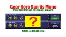 Gear Sun Mobile Legend Terkuat Anti Mage (rekomendasi)