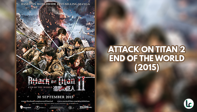Attack on Titan part 2: End of The World (Live Action)