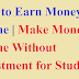 How to Earn Money Online | Make Money Online Without Investment for Students [ HINDI ]