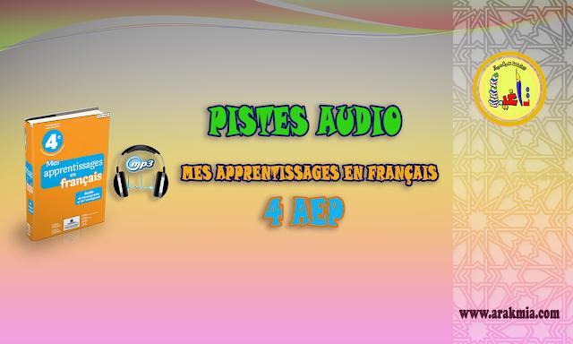 Pistes audio mes apprentissages en français 4 AEP